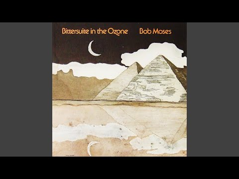 Bob Moses – Bittersuite In The Ozone (Full Album)
