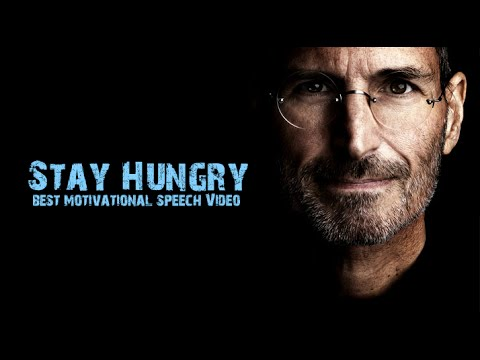 Stay Hungry - Work Hard - Best Motivational Speech Video