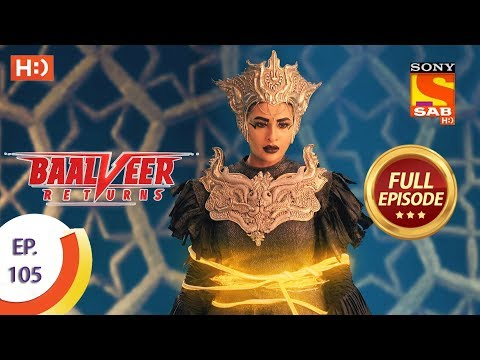 Baalveer Returns - Ep 105 - Full Episode - 3rd February 2020