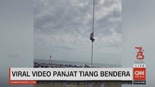 Video Viral Video Panjat Tiang Bendera, Menpora Akan Undang Bocah Pemanjat Tiang MP3, 3GP, MP4, WEBM, AVI, FLV Agustus 2018