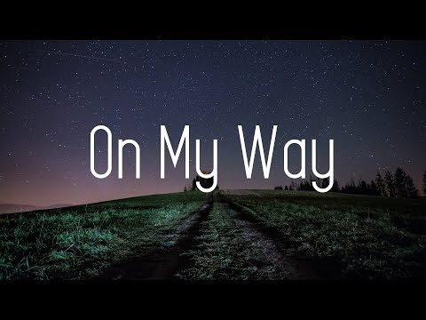 Alan Walker - On My Way (Lyrics) ft. Sabrina Carpenter & Farruko - Thời lượng: 3:13.
