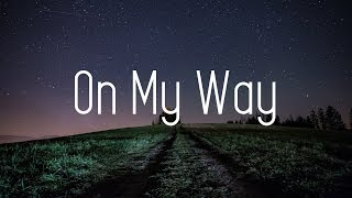 Video Alan Walker - On My Way (Lyrics) ft. Sabrina Carpenter & Farruko MP3, 3GP, MP4, WEBM, AVI, FLV Maret 2019