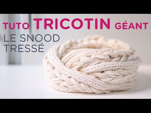 tuto tricotin le snood tress loom knit a big snood. Black Bedroom Furniture Sets. Home Design Ideas