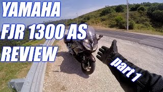 7. Yamaha FJR 1300 AS Review & Testride - part1