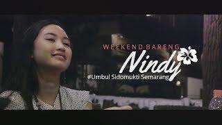 Video Weekend bersama Nindy Model Cantik II Umbul Sidomukti Semarang MP3, 3GP, MP4, WEBM, AVI, FLV Februari 2018