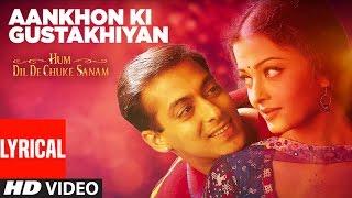 Nonton Aankhon Ki Gustakhiyan Lyrical Video | Hum Dil De Chuke Sanam | Aishwarya, Salman Khan Film Subtitle Indonesia Streaming Movie Download