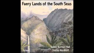 Faery Lands of the South Seas (FULL audiobook) - part (1 of 5)