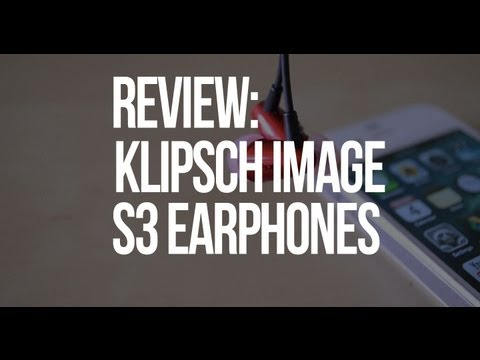 Review: Klipsch Image S3 In-Ear Earphones