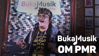 Video BukaMusik: OM PMR Full Concert MP3, 3GP, MP4, WEBM, AVI, FLV September 2018