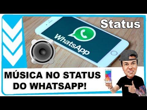 Status de música -  Como Colocar Música no Status do Whatsapp Truque Legal