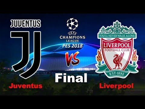 UEFA Champions League FINAL | Juventus Vs Liverpool | PES 2018 HD