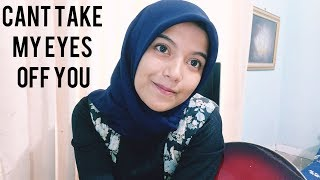 Video Can't Take My Eyes Off you (cover by AnnisaEndah) MP3, 3GP, MP4, WEBM, AVI, FLV Juli 2018