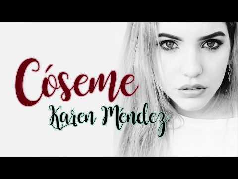 Karen Méndez - Cóseme - Letra (Beret Cover) видео