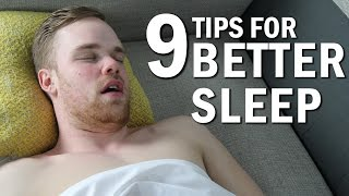 9 Tips For a Better Sleep