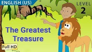"Video The Greatest Treasure: Learn English (US) with subtitles - Story for Children ""BookBox.com"" MP3, 3GP, MP4, WEBM, AVI, FLV Januari 2018"