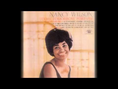 The Good Life (1964) (Song) by Nancy Wilson