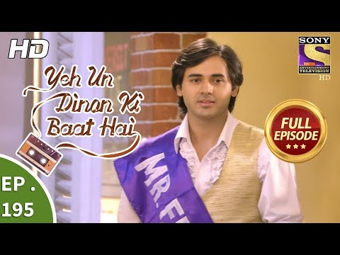 Yeh Un Dinon Ki Baat Hai - Ep 195 - Full Episode - 1st June, 2018