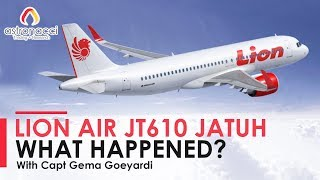 Video LION AIR JT 610 JATUH - WHAT HAPPENED? with Capt Gema Goeyardi MP3, 3GP, MP4, WEBM, AVI, FLV November 2018