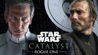 Catalyst: A Rouge One Novel