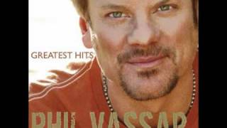 Im Alright  <b>Phil Vassar</b>  Greatests Hits