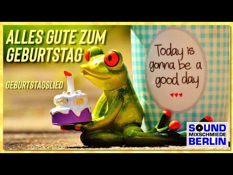 Geburtstagswünsche Geburtstagslied ❤️ Alles Gute zum Geburtstag Herzliche Glückwünsche  Lied V. 2016