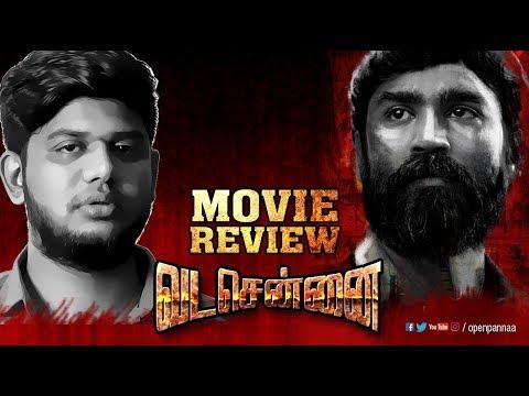 Vada Chennai Movie Review by Vj Abishek | Dhanush | Vetrimaaran | Open Pannaa