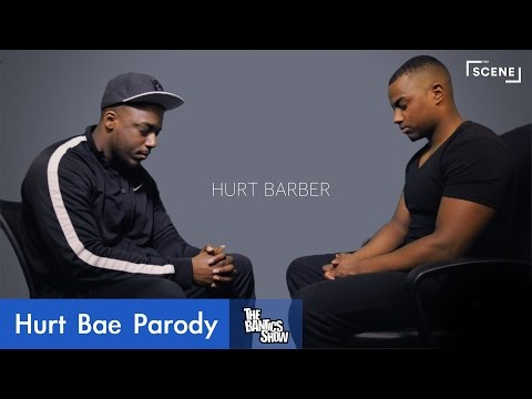 Hurt Bae (Hurt Barber) Parody #TooFunny