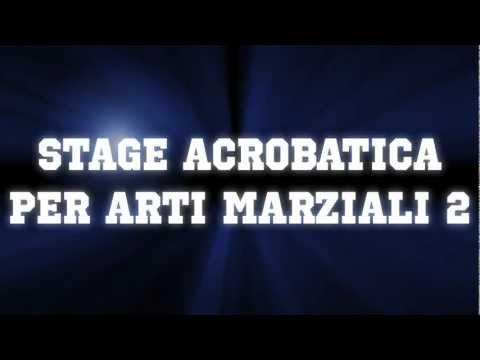 Stage Acrobatica per Arti Marziali (Trailer)