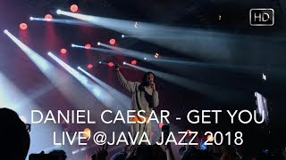 Video Daniel Caesar - Get You (Live in Jakarta) HD #JJF2018 MP3, 3GP, MP4, WEBM, AVI, FLV Juli 2018