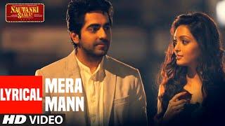 Mera Mann Kehne Laga Full Song With Lyrics (Audio) by Tulsi Kumar  Nautanki Saala