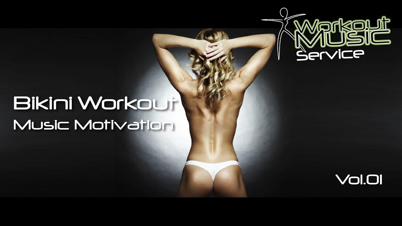 Bikini Workout Music Motivation Vol.01