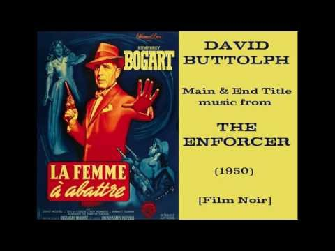 David Buttolph: music from The Enforcer (1950)