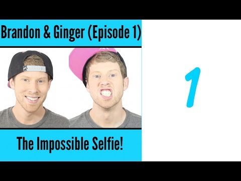 Brandon & Ginger – (Episode 1) – The Impossible Selfie!