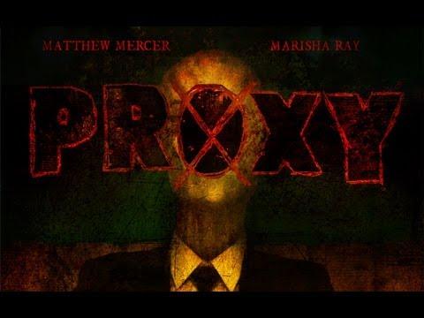 Proxy Slenderman Story Proxy a Slender Man Story