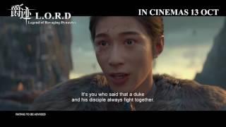 《爵迹》L.O.R.D : Legend of Ravaging Dynasties Official Trailer   In Cinemas 13.10.2016