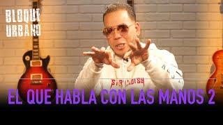 El Que Habla Con Las Manos 2 | LaMusica