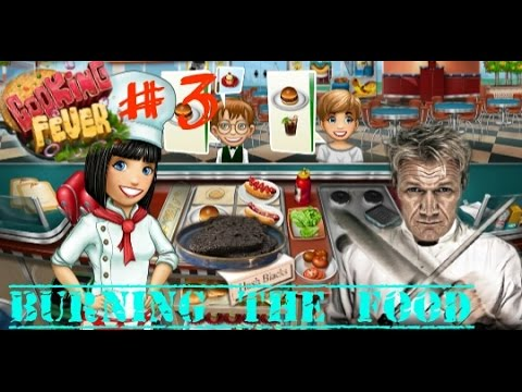 Burning The Food And Mad Customers (Cooking Fever Game Play #3)