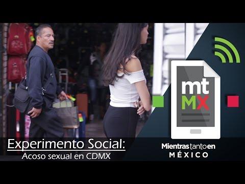 Experimento Social: ACOSO SEXUAL EN CDMX | Mientras Tanto en México