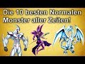 Yu Gi Oh  Top 10 Normale Monster