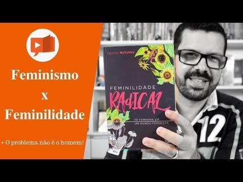 FEMINILIDADE RADICAL | LIVROS E TEOLOGIA - VÍDEO A04E09
