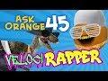 Ask Orange #45: Veloci