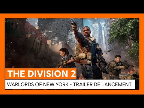 Trailer de lancement Warlords of New York de Tom Clancy's The Division 2