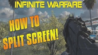 HOW TO SPLIT SCREEN IN INFINITE WARFARE MULTIPLAYER, ZOMBIES & LOCAL PLAY ON PS4 & XBOX ONE (COD IW)