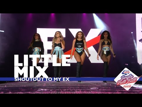 Little Mix - 'Shoutout To My Ex' (Live At Capital's Jingle Bell Ball 2016)