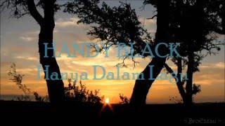Download Lagu HANDY BLACK - Hanya Dalam Lagu ( with lyrics ) Mp3