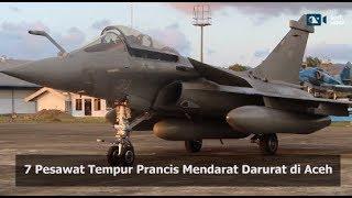 Download Video TUJUH PESAWAT TEMPUR PRANCIS MENDARAT DI ACEH MP3 3GP MP4
