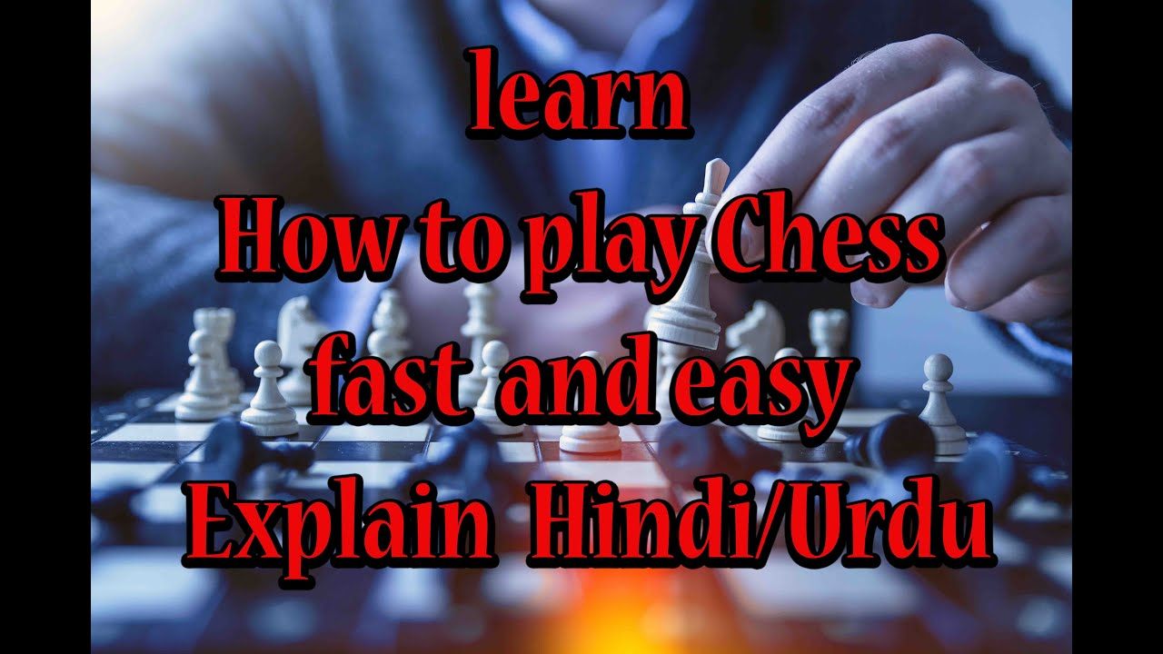 how to play chess urdu hindi