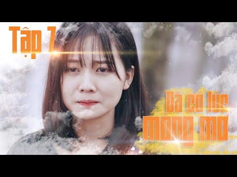 Đã Có Lúc Mộng Mơ - Tập 07 - Phim Học Đường 2019 | Thớt TV - Thời lượng: 13 phút.