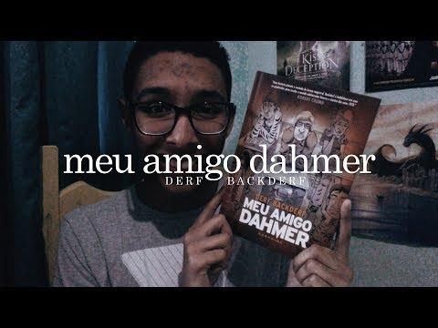 Meu amigo Dahmer, do Derf Backderf   Um Bookaholic