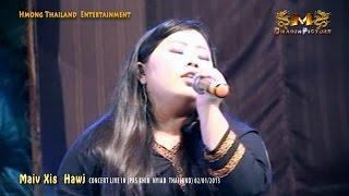 MAIV XIS HAWJ NEW SONG 2014 - CONCERT IN THAILAND 1# ม้งคอนเสิร์ต